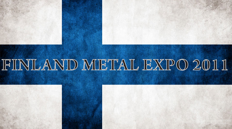 Finnish Metal Expo 2011