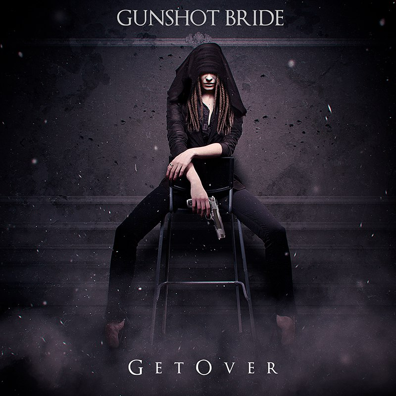 gunsgot bride - get over