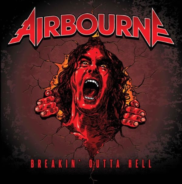Airbourne - Breakin' Outta Hell